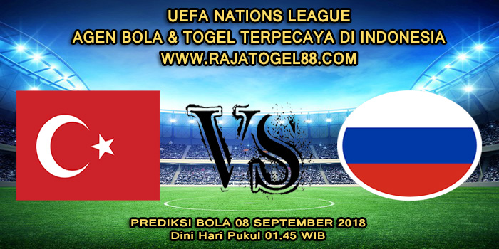 Prediksi Bola Turki vs Rusia 08 September 2018 Dini Hari