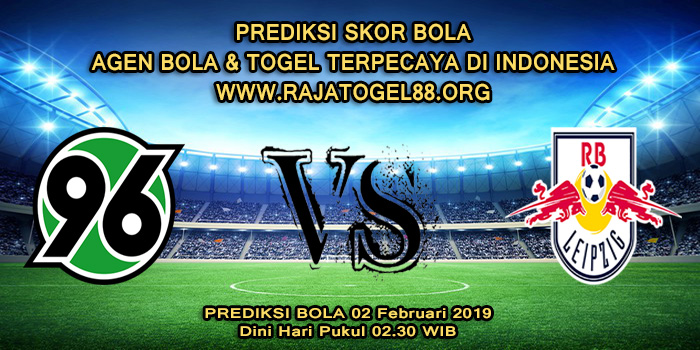 Prediksi Skor Bola Hannover 96 vs RB Leipzig 02 Februari 2019