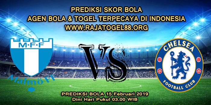 Prediksi Skor Bola Malmo FF Vs Chelsea 15 Februari 2019