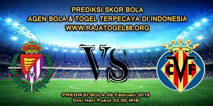 Prediksi Skor Bola Real Valladolid vs Villarreal 09 Februari 2019